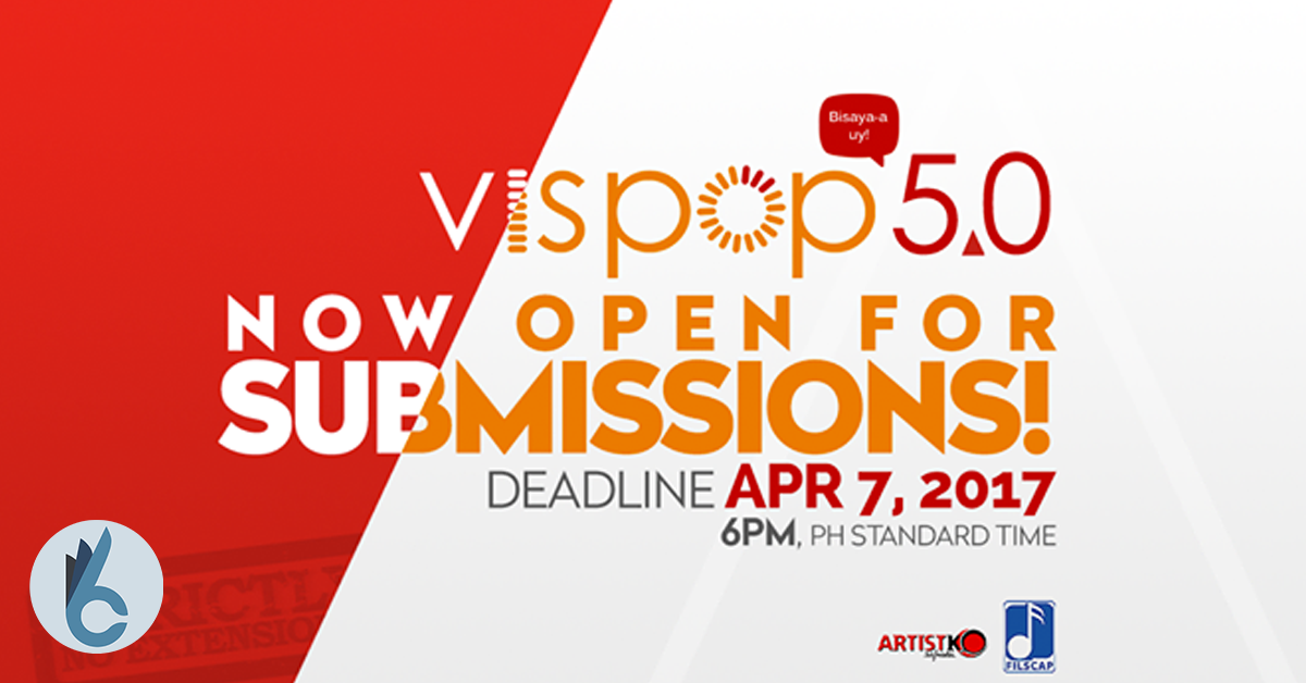 Moapil ka sa Vispop 5.0? Submit na!