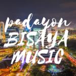 Bisaya Music List: Bag-ong Mga Kanta Karong 2018